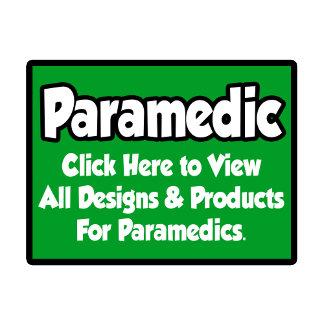 Paramedic Shirts, Gifts and Apparel