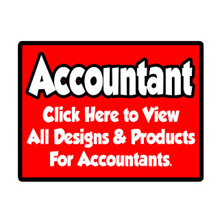 Accountant Shirts, Gifts and Apparel