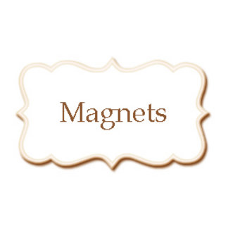 •Magnets