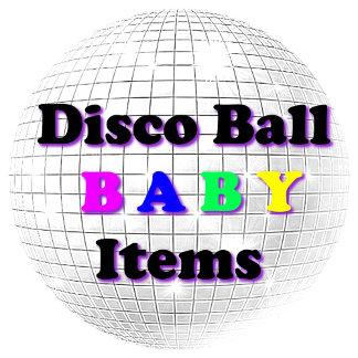DISCO BALL BABY ITEMS
