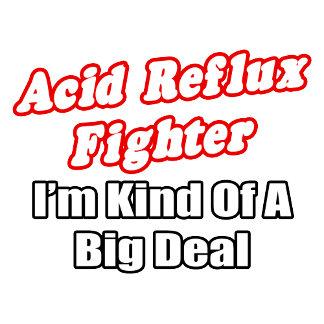 Acid Reflux Fighter...Big Deal