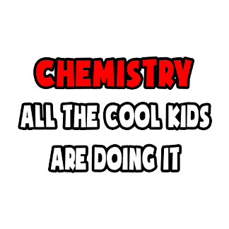 Funny Chemist Shirts and Gifts