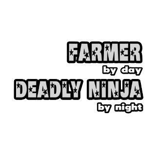Farmer By Day...Deadly Ninja By Night