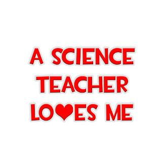 A Science Teacher Loves Me