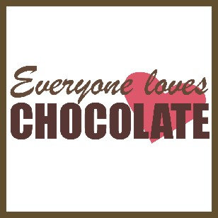 Everyone Loves Chocolate