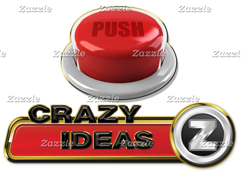 Crazy Ideas