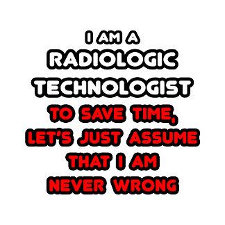Funny Radiologic Technologist T-Shirts