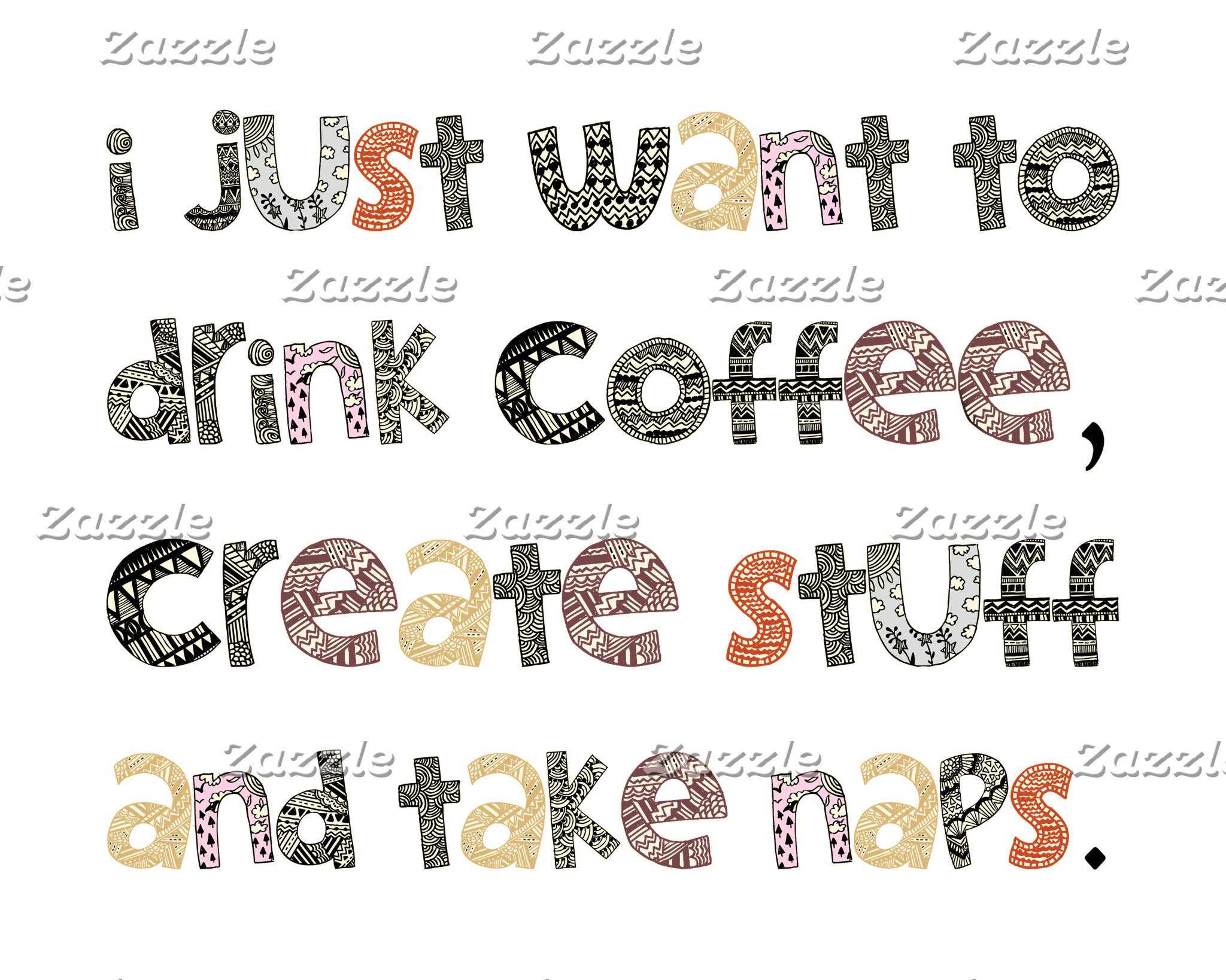 Drink Coffee, Create Stuff, Take Naps