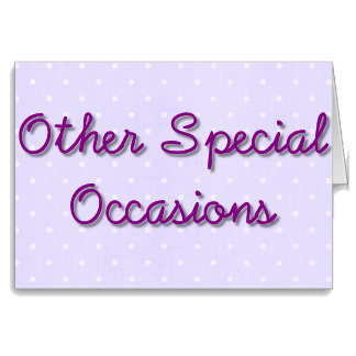 Other Special Occasions