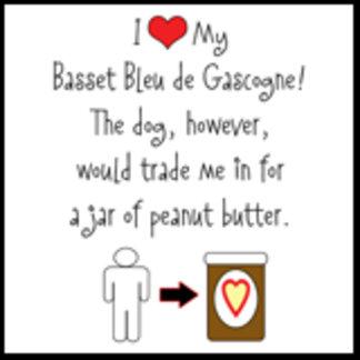 I Love Basset Bleu, Dog Loves Peanut Butter