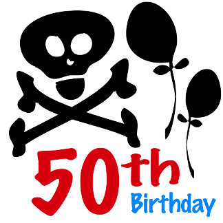 50th Birthday Gag Skull T-shirts and Gifts