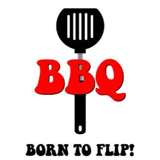 BBQ. Born to flip