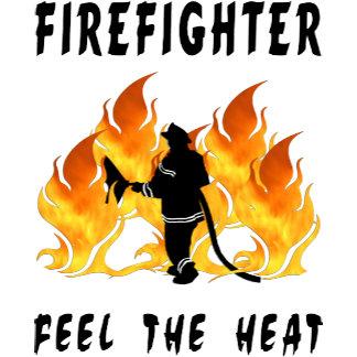 Firefighting Feel The Heat