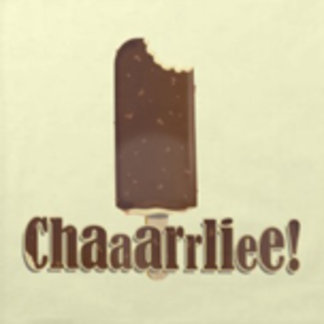 Chaaarrliee!