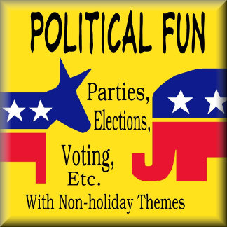 POLITICAL FUN!