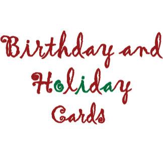Birthday/ Holiday Cards