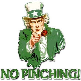 NO PINCHING Uncle Sam
