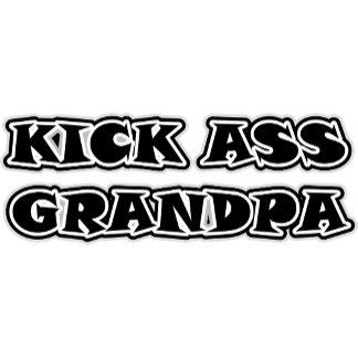 Kick Ass Grandpa T-Shirts Gifts