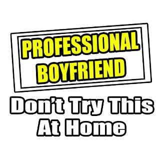 Professional Boyfriend...Joke