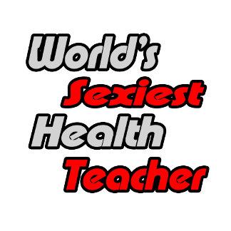World's Sexiest Health Teacher