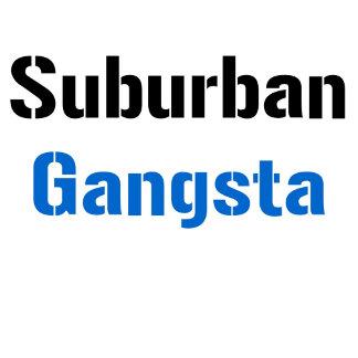 Suburban Gangsta