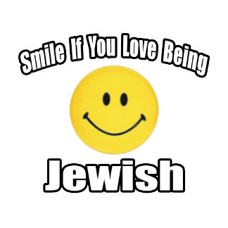 Smile If You Love Being Jewish
