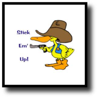 Stick Em' Up!