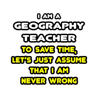 Funny Geography Teacher T-Shirts and Gifts