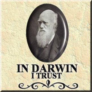 IN DARWIN I TRUST
