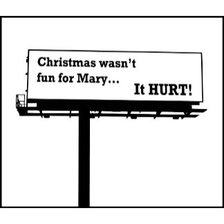 Christmas Wasn't Fun For Mary...