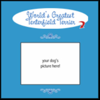 Personalized World's Greatest Tenterfield Terrier