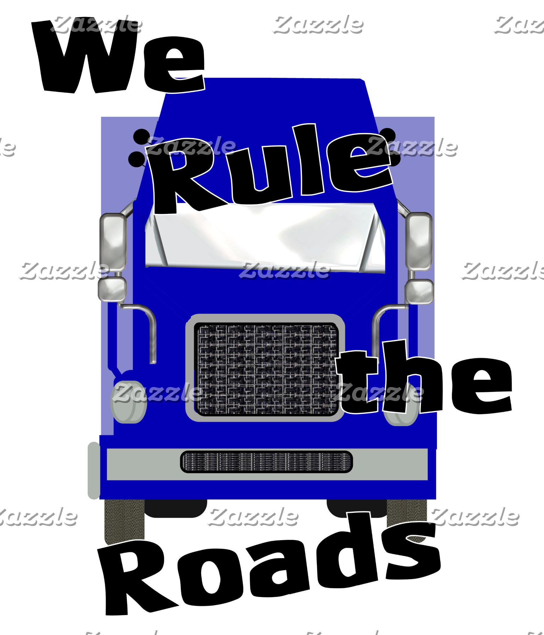 We Rule the Roads