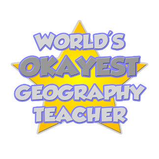 World's Okayest Geography Teacher .. Joke