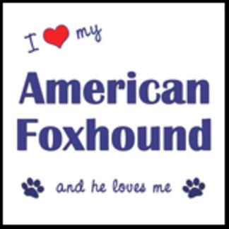 I Love My American Foxhound (Male Dog)