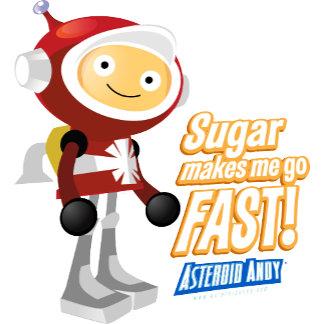 Sugar Makes Me Go Fast!