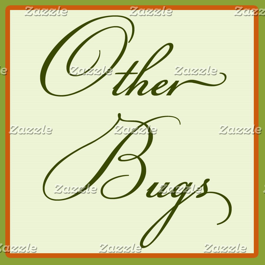 Other Bugs
