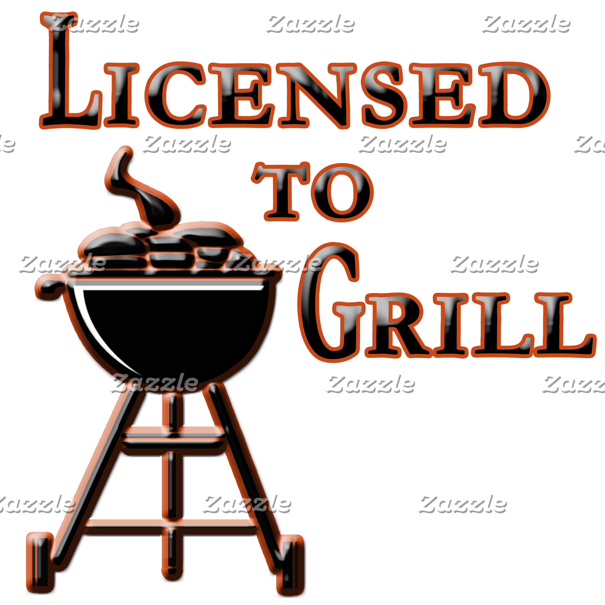 Licensed to Grill!