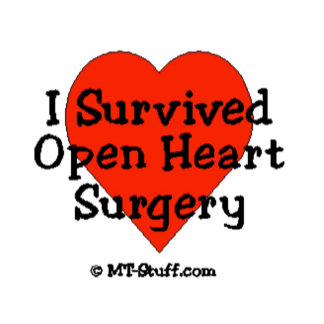 I Survived Open Heart Surgery