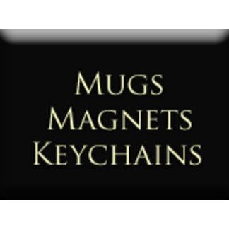 Mugs, Magnets & Keychains