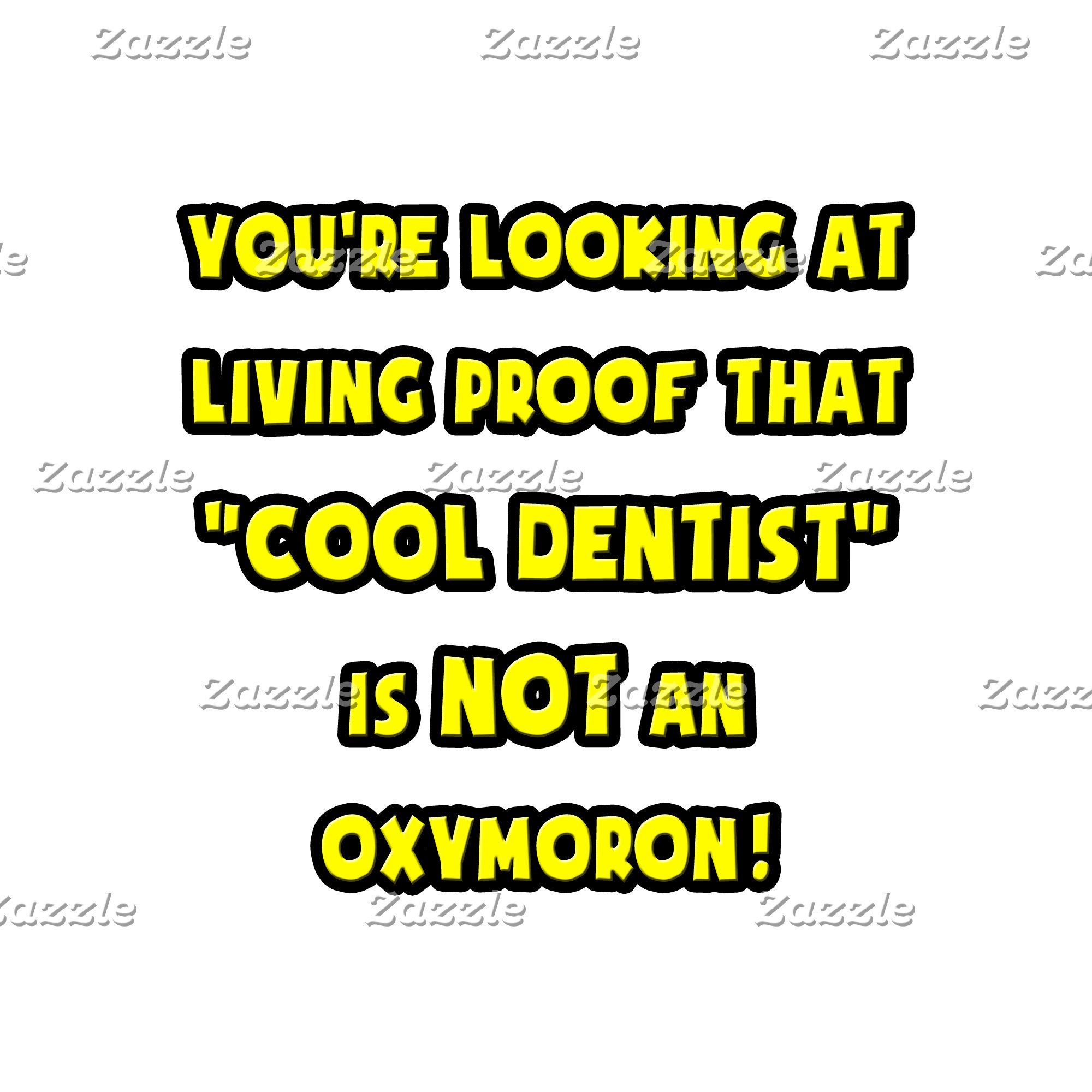 Cool Dentist Is NOT an Oxymoron