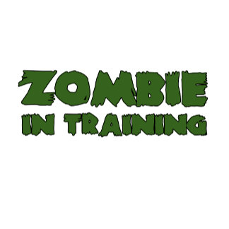 Zombie In Training