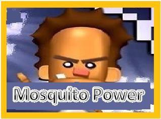 Mosquito  POWER