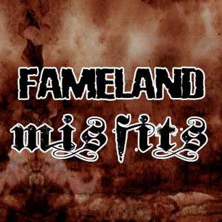 Fameland Misfits