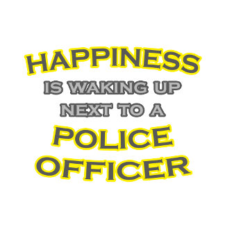 Happiness .. Waking Up .. Police Officer