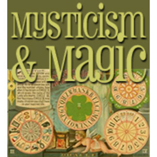 Mysticism & Magic