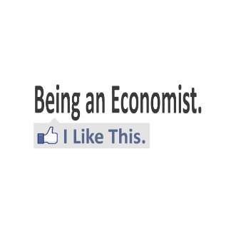 Being an Economist ... I Like This