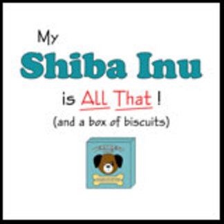 My Shiba Inu is All That!