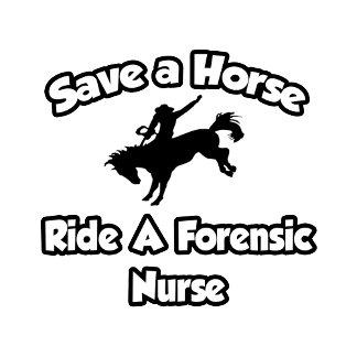 Save a Horse, Ride a Forensic Nurse