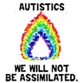 Autistics: No Assimilation