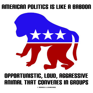 American Politics Is Like A Baboon (Silhouette)